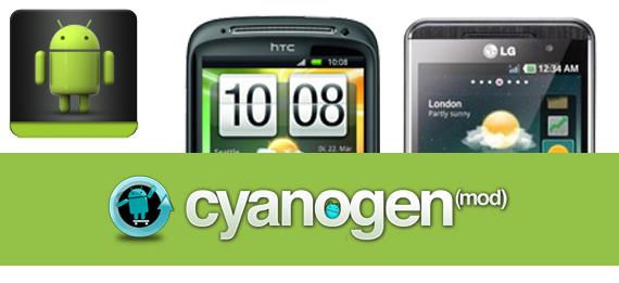 Cyanogenmod auf dem HTC Sensation und LG Optimus 3D