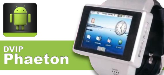 Phaeton DVIP wristwatch with Android operating system