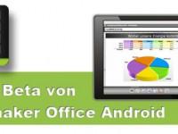 Softmaker Office 2012 für Android im offenen Beta Test