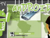 ***anDROID weekly*** Folge Nr.18-2012