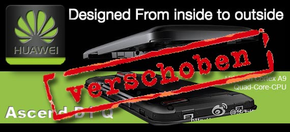 [Update] Ascend D1 Quad XL von Huawei erneut verschoben