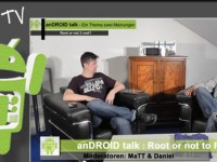 [Video] anDROID talk – Root or not 2 root? – Folge Nr.07-2012