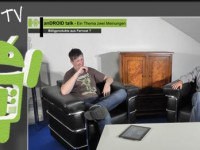 [Video] anDROID talk – Billigprodukte aus Fernost? – Folge Nr.08-2012