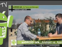 [Video] anDROID talk – Android vs. Apple iOS – Folge Nr.09-2012