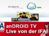 anDROID TV für euch Live von der IFA!