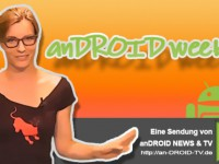 [Video] anDROID weekly Folge Nr.33-2012 – POP Edition