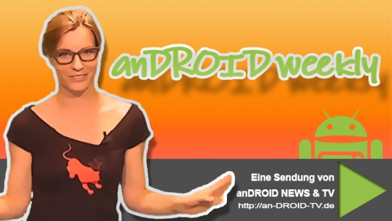 [Video] anDROID weekly Folge Nr.38-2012 – POP Edition