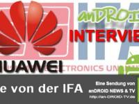[IFA Video] Interview mit Huawei