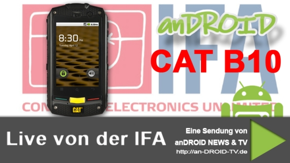 [IFA Video] HandsOn CAT B10