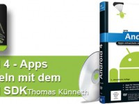 [Rezension] Android 4 – Apps entwickeln mit dem Android SDK (Thomas Künneth)
