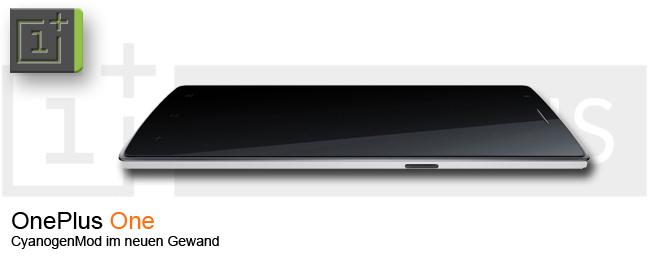 OnePlus One und CyanogenMod 11S