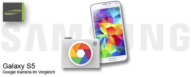 Samsung Galaxy S5 mit Google Kamera