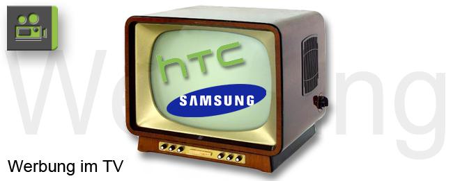 Werbung Samsung und HTC