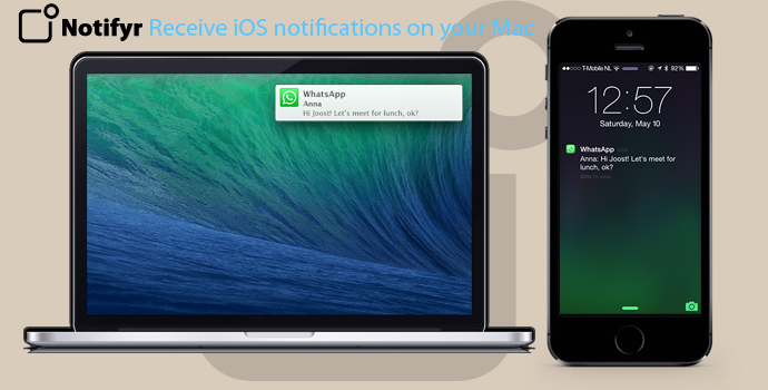 Notifyr Receive iOS notifications on Your Mac