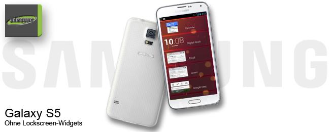 Samsung Galaxy S5 ohne Lockscreen Widgets