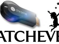 WATCHEVER: 6 Monate nutzen und Chromecast behalten