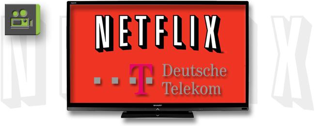 Netflix und Deutsche Telekom