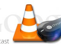 Chromecast: VLC ist auch bald mit dabei