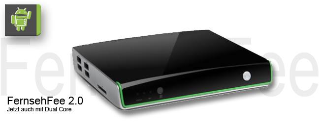 FernsehFee 2.0 Dual Core