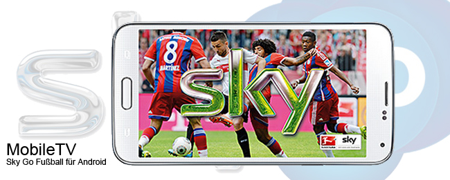 Sky Go Android mit fußball