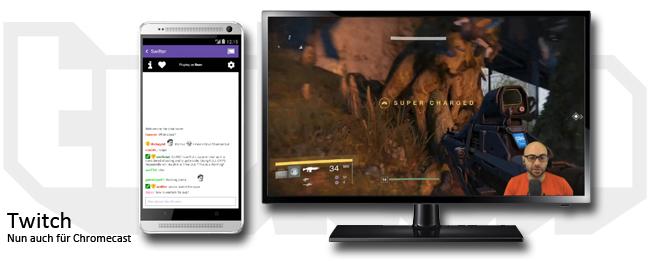 Twitch und Chromecast