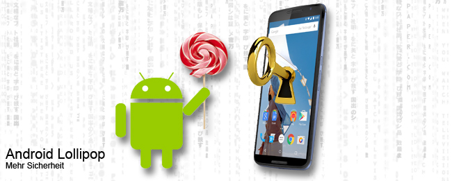 Android 5.0 Lollipop Sicherheit