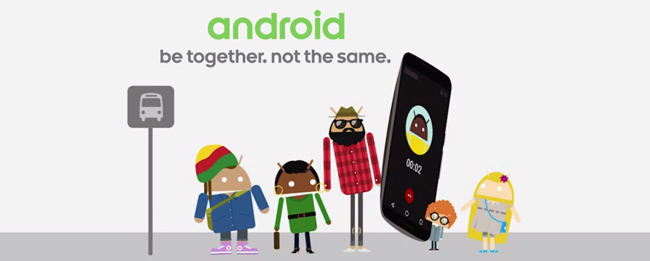 Android: Be together, not the same