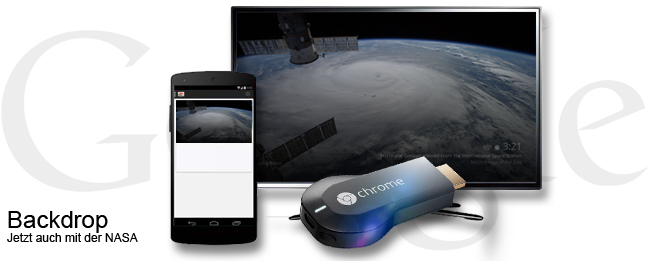 Google Chromecast Backdrop mit NASA