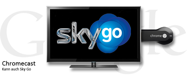Sky Go Android am Chromecast nutzen