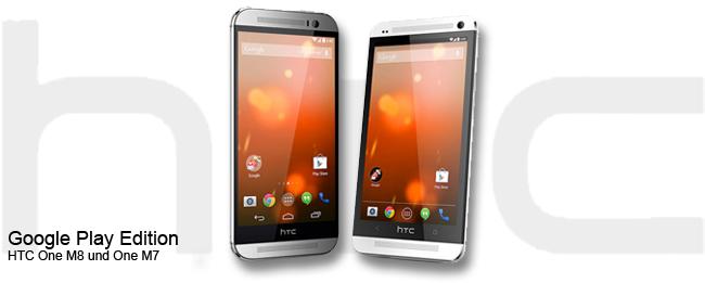 HTC one M8 und HTC One M7 Google Play Edition