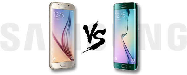 Samsung Galaxy S6 vs. Samsung Galaxy S6 edge