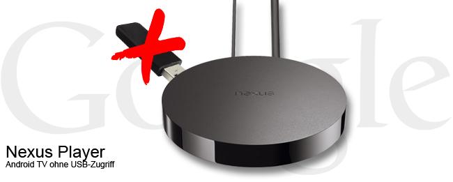 Nexus Player ohne USB-Medien