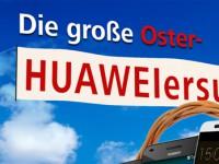 HUAWEI Oster-Gewinnspiel mit vielen Smartphone-Preisen