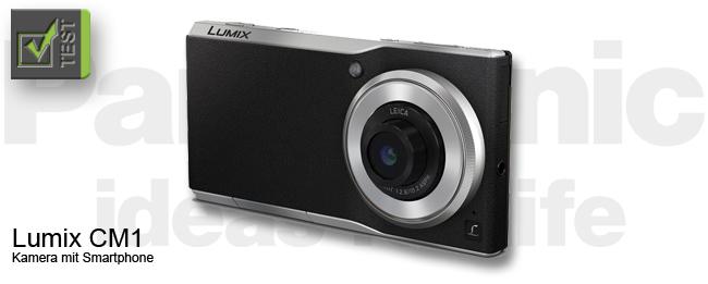 Panasonic Lumix CM1 bzw. Panasonic Lumix DMC-CM1 Test