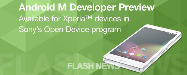 [FLASH NEWS] Sony Xperia Z-Serie: Android M Developer ...