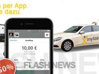 [FLASH NEWS] mytaxi: Erneut nur die Hälfte zahlen beim Taxi fahren.