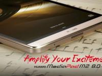 HUAWEI MediaPad M2 8.0: Premium-Tablet ist jetzt erhältlich