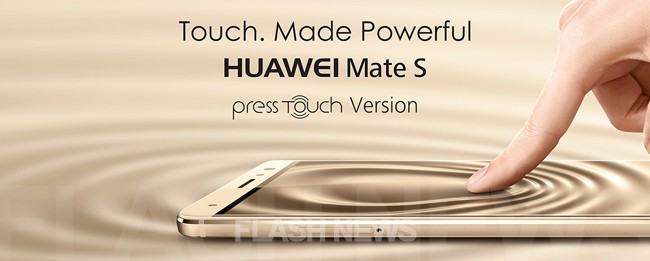 huawei-mate-s-press-touch-flashnews