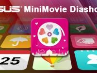 ASUS App Editorial: [09] ASUS MiniMovie Diashow App