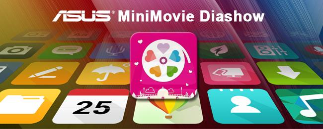 App-Editorial ASUS MiniMovie Diashow