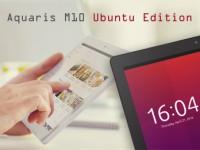 BQ Aquaris M10 mit Ubuntu Linux + Extra ist vorbestellbar