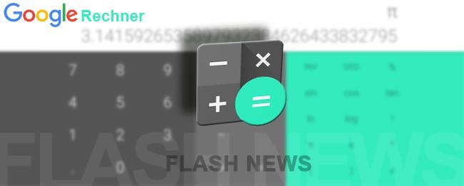 google-rechner-flashnews