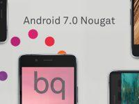 BQ gibt Termine für Android 7.0 Nougat Update bekannt