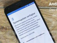 Android 7.1.1 Nougat final für Nexus und Pixel Phone