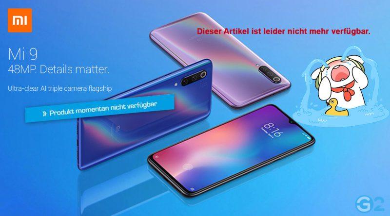 Xiaomi Mi 9 nicht verfügbar!