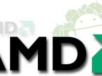 AMD Kehrtwende: Künftig in Android-Geräten?