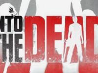 [Test] Into the Dead – Video App Vorstellung