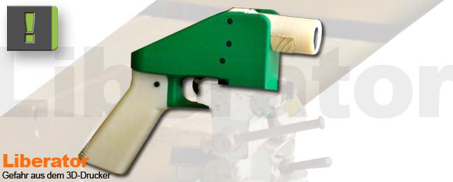 Liberator-Gefahr aus dem 3D-Drucker