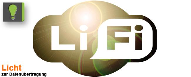 LiFi Licht zur Datenübertragung