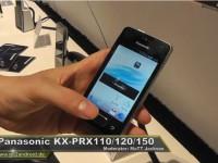 [Video] Panasonic KX-PRX110, PRX120 und PRX150 – IFA 2013
